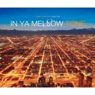 In Ya Mellow 8 誕生日/お祝い 世界の人気ブランド CD Tone
