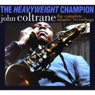 送料無料 John Coltrane ジョンコルトレーン Heavyweight Champion: 7CD 2020モデル Completeatlantic Recordings 販売実績No.1 輸入盤 CD