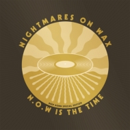【送料無料】 Nightmares On Wax (Now) ナイトメアーズオンワックス / N.o.w Is The Time: Deep Down E Dition  【LP】