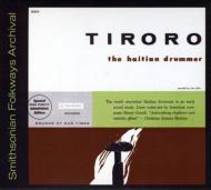 送料無料 Tiroro The Haitian 国内正規品 Drummer CD 輸入盤 メーカー公式ショップ