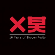期間限定特価品 送料無料 10 Years Of 輸入盤 CD Audio セール価格 Shogun