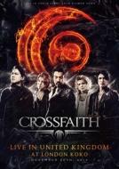 【送料無料】 Crossfaith クロスフェイス / LIVE IN UNITED KINGDOM AT LONDON KOKO 【BLU-RAY DISC】