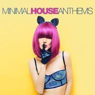 Minimal 贈答品 House Anthems 輸入盤 全商品オープニング価格 CD