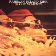 【送料無料】 Roland Kirk ローランドカーク / Bright Moments (2LP)(180グラム重量盤) 【LP】