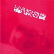 送料無料 Luis Alberto Spinetta 定番スタイル 輸入盤 Kamikaze 期間限定特別価格 CD ルイスアルベルトスピネッタ