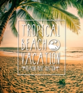 Tropical Beach Vacation -relaxing Music Selection- 【CD】