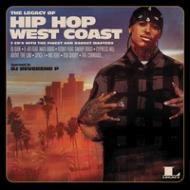 Legacy Of Hip-hop West 正規店 CD 品質保証 Coast 輸入盤