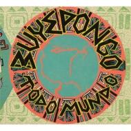 送料無料 Buyepongo Todo Mundo NEW ARRIVAL 輸入盤 お得 CD