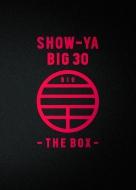 【送料無料】 SHOW-YA ショウヤ / 「SHOW-YA BIG 30-THE BOX-」 (4CD+4DVD) 【CD】
