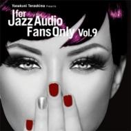 送料無料 For 最安値に挑戦 店舗 Jazz Audio Fans Vol.9 Only CD