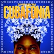 Dayme Arocena Cubafonia 日本正規代理店品 CD 輸入盤 今だけ限定15%OFFクーポン発行中