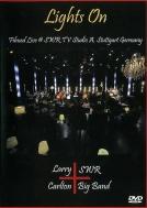Larry Carlton 超目玉 Swr 国内送料無料 Big Band 解説付き国内盤仕様輸入盤 Lights On 帯 DVD