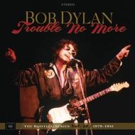 【送料無料】 Bob Dylan ボブディラン / トラブル・ノー・モア(ブートレッグ・シリーズ第13集)1979-1981【デラックス・エディション完全生産限定盤】 (8CD+DVD) 【BLU-SPEC CD 2】