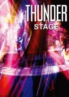 【送料無料】 Thunder サンダー / Stage 【初回生産限定盤】 (Blu-ray+2CD) 【BLU-RAY DISC】