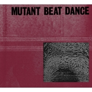 【送料無料】 Mutant Beat Dance / Mutant Beat Dance 【LP】