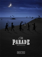 【送料無料】 BUCK-TICK バクチク / THE PARADE ~30th anniversary~ 【完全生産限定盤】(2BD+4SHM-CD+PHOTOBOOK) 【BLU-RAY DISC】