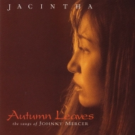 【送料無料】 Jacintha (Jazz) ジャシンタ / Autumn Leaves (高音質盤 / 45回転 / 2枚組 / 180グラム重量盤レコード / Groove Note) 【LP】