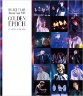 超特急 / BULLET TRAIN Arena Tour 2018 GOLDEN EPOCH AT SAITAMA SUPER ARENA 【通常盤】 【BLU-RAY DISC】