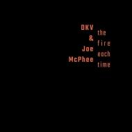 【送料無料】 Dkv Trio / Joe Mcphee / Fire Each Time (6CD) 輸入盤 【CD】