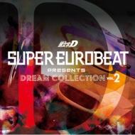 【送料無料】 頭文字D / SUPER EUROBEAT presents 頭文字[イニシャル]D DREAM COLLECTION Vol.2 【CD】