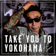 送料無料 竹村栄司 Take You CD To Yokohama 超激安特価 受注生産品