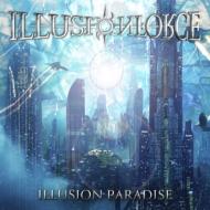 送料無料 ILLUSION FORCE イリュージョン CD パラダイス 売却 お金を節約