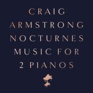 人気海外一番 Craig Armstrong クレイグアームストロング Nocturnes - Music For Two 授与 LP Pianos
