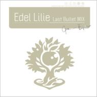 アサルトリリィ Last Bullet Edel Lilie MIX 激安卸販売新品 グラン Maxi エプレVer. ※ラッピング ※ 通常盤C CD