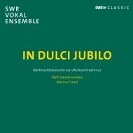 送料無料 プレトリウス ミヒャエル 1571-1621 In Dulci アウトレット☆送料無料 1着でも送料無料 Jubilo-christmas Swr 輸入盤 Vokalensemble Stuttgart Concert: Creed CD
