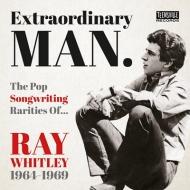 送料無料 Extraordinary Man The Pop Songwriting Rarities Ray 買取 Whitley ◆在庫限り◆ CD 輸入盤 Of 1964-1969