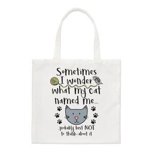 【送料無料】トートバッグsometimes i wonder what my cat named me small tote bag funny shoulder