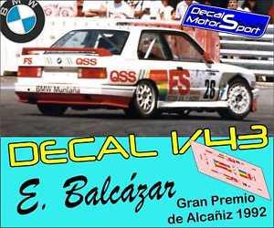 【送料無料】模型車 モデルカー スポーツカーデカールdecaldecalque 143 bmw m3 e30 e balcazar gp alcaiz 1992 circuit
