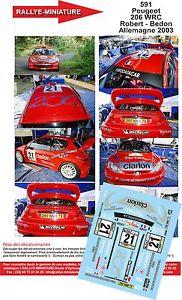 【送料無料】模型車 モデルカー スポーツカーデカールプジョーラリーロバートドイツラリーdecals 132 ref 591 peugeot 206 wrc rallye robert germany 2003 rally