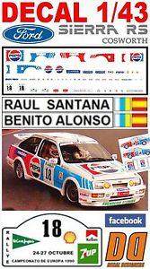 【送料無料】模型車 モデルカー スポーツカーデカールフォードシエラコスワースラウルサンタナラリーエルコルテイングレスdecal 143 ford sierra cosworth raul santana rally el corte ingles 1990 05