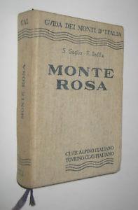 【送料無料】イタリアカイクラブイタリアモンテローザガイドsaglio e ba monte rosa guida dei monti ditalia cai club alpino italiano 1960