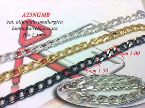 【送料無料】ブレスレット メートルチェーンブレスレットバッグアルミ5 mt catena alluminio schiacciata cm 15x10x025 per bracciali e borse a25ngmb