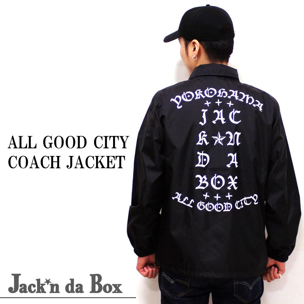 【Jack'n da Box original】新デザイン!!ALL GOOD CITY COACH JACKET/横浜を代表するブランド、ジャッキンダボックスからニューデザインのコーチジャケットが販売開始!!クールな字体で刻まれたYOKOHAMAリスペクトデザイン!!