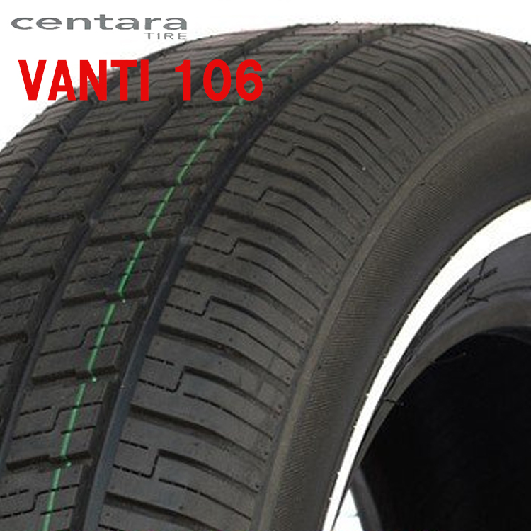 14インチ 185/65R14 86H 2本 ホワイトリボンタイヤ センタラ ヴァンティ 106 サマータイヤ CENTARA VANTI 106 要在庫確認