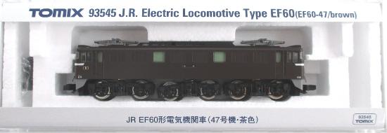 鉄道模型 Nゲージ 大注目 中古 TOMIX 93545 茶色 JR EF60形電気機関車 市場 A 47号機
