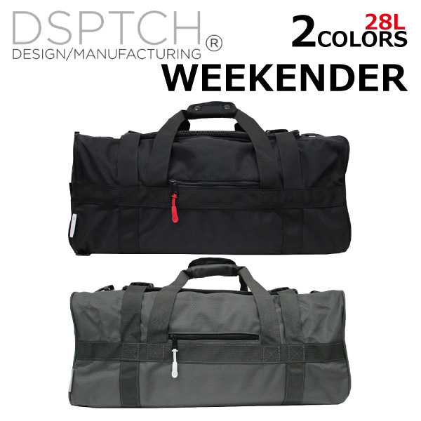 DSPTCH/ディスパッチ WEEKENDER/ウィークエンダー ダッフルバッグPCK-WK/28L/A3 2WAY/ショルダーバッグ/カバン/鞄メンズ/レディース プレゼント/ギフト/通勤/通学/送料無料