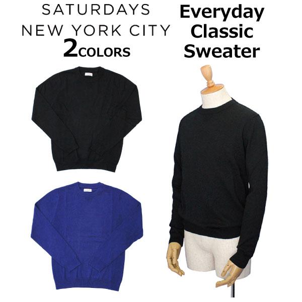SATURDAYS NYC サタデーズ サーフ ニューヨークシティ Everyday Classic Sweater エブリデイ クラシック セーター ニットメンズ カジュアル AA0013EV01 M11913EV01プレゼント ギフト 通勤 通学 送料無料