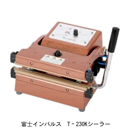 Fuji Impulse Thick Ones And Gazette For Bag Sealers T 230 K Tabletop Successor To Upper Lower Heating Ft