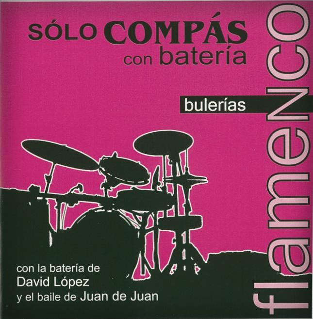 ソロ コンパスをドラムのリズムで練習 様々な速度のコンパスとドラムでの伴奏を収録 コンパス コン バテリア ブレリアス bateria 新作多数 Bulerias Compas 1点のみメール便可 返品交換不可 Solo con