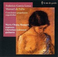売切特価 受注生産品 Falla-G.Lorca Canciones Populares Espanolas-Locuss ファジャ ガルシア ポピュラレス ロルカ 1点のみメール便可 エスパニョーラス 送料込 フラメンコCD カンシオネス
