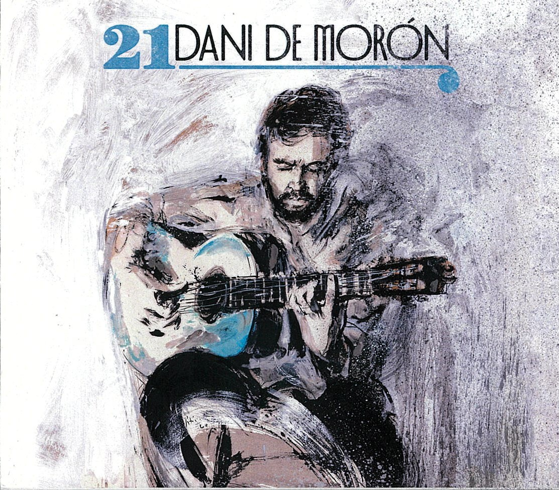 人気ギタリスト ダニ デ モロンの待望の最新作 Dani de モロン 1点のみメール便可 Moron 21 フラメンコCD セール特別価格 激安