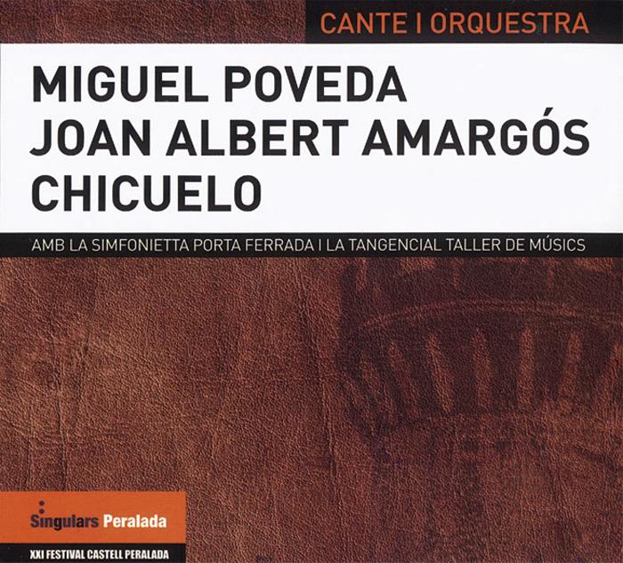 オーケストラをバックにミゲル ポベダが唄う 壮大なスケール感 叙情性のあるフラメンコを堪能 ミゲル ポベダ ホアン アルベルト アマルゴス チクエロ カンテ イ POVEDA CHICUELO ALBERT MIGUEL オルケストラ 1点のみメール便可 正規品 フラメンコCD CANTE ORQUESTRA I AMARGOS JOAN 激安挑戦中