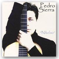ペドロ シエラ ニケラオ Pedoro 送料無料でお届けします Nikelao Sierra フラメンコCD 1点のみメール便可 アイテム勢ぞろい