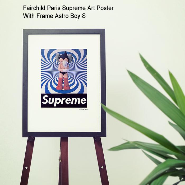 フェアチャイルド パリ Fairchild Paris アストロボーイ S ポスター シュプリーム アート ポスター ウィズ フレーム(Fairchild Paris Supreme Art Poster With Frame Astro Boy S KAWS カウズ 鉄腕アトム インテリア SUP4-12)[I便]