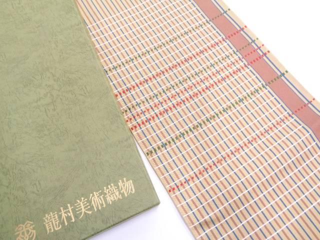 【IDN】 龍村美術織物 たつむら製 連子間道袋帯(未仕立て)【新品】【着】