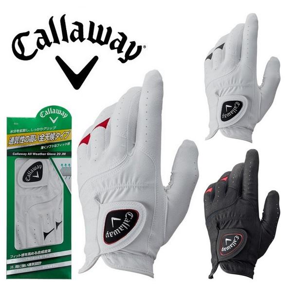 キャロウェイ ゴルフグローブ 男性用 セール商品 左手用 ゴルフ オールウェザーグローブ20JM メンズ 手袋 Callaway 4枚まで メール便配送 20 Glove JM All 永遠の定番モデル Weather 2020年モデル